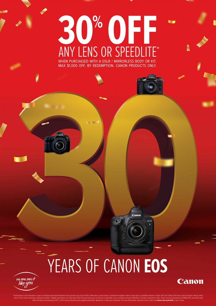 Canon 30 year anniversary special offer 30% off lens and speedlites.